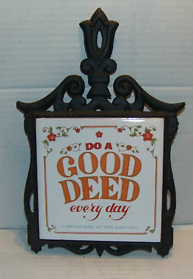 Metal / Ceramic Do A Good Deed Every Day Design Hot Plate /Trivet Wall Hanging