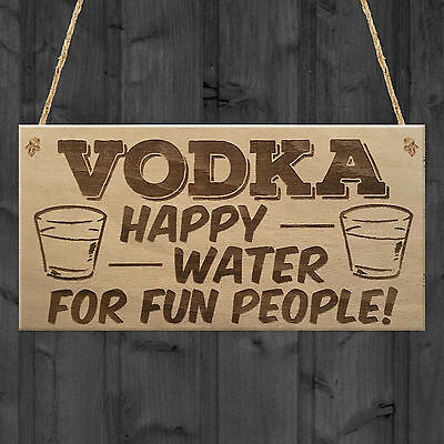 Vodka Happy Water Funny Alcohol Man Cave Friend Hanging Plaque Pub Bar Gift Sign