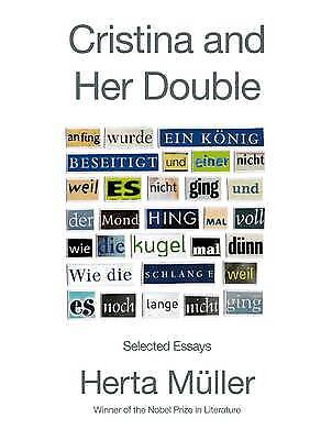 Cristina and Her Double, Herta Muller