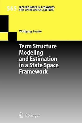 Term Structure Modeling and Estimation in a State Space Framework, Wolfgang Lemk