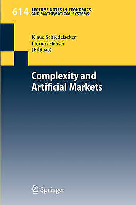 Complexity and Artificial Markets, Klaus Schredelseker