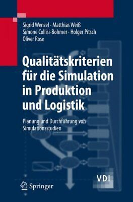 Qualitatskriterien Fur Die Simulation in Produktion Und Logistik, Sigrid Wenzel