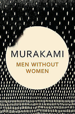 Men Without Women, Haruki Murakami