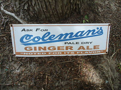 Coleman's Pale Ale Ginger Ale  Porcelain Advertising Sign  (Not Coke Or Pepsi)