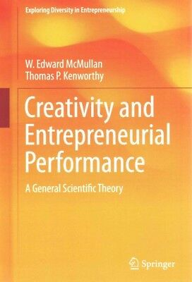 Creativity and Entrepreneurial Performance, Retired W. Edward McMullan