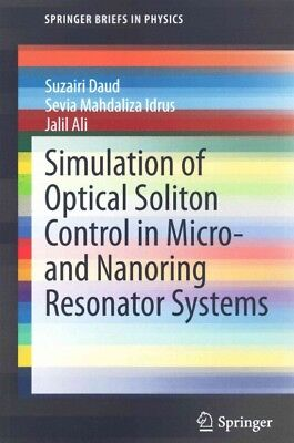 Simulation of Optical Soliton Control in Micro- and Nanoring Resonator Systems,