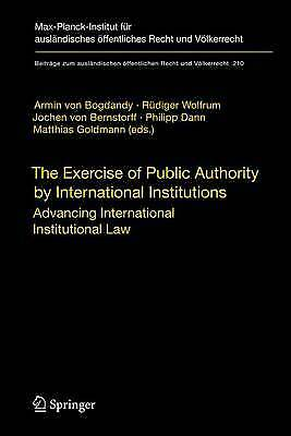 The Exercise of Public Authority by International Institutions, Armin von Bogdan
