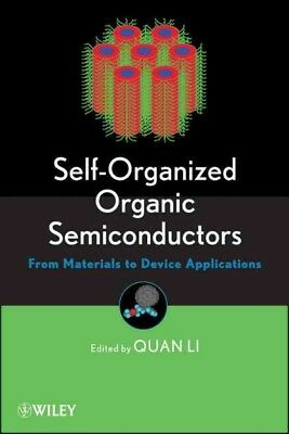 Self–Organized Organic Semiconductors, Quan Li