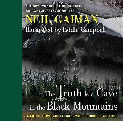 The Truth is a Cave in the Black Mountains, Gaiman, Neil