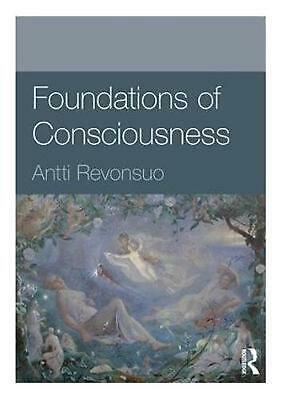 Foundations of Consciousness by Antti Revonsuo (English) Paperback Book Free Shi