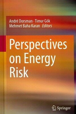 Perspectives on Energy Risk, Andre Dorsman