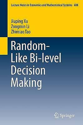 Random-Like Bi-Level Decision Making 2017, Prof. Jiuping Xu