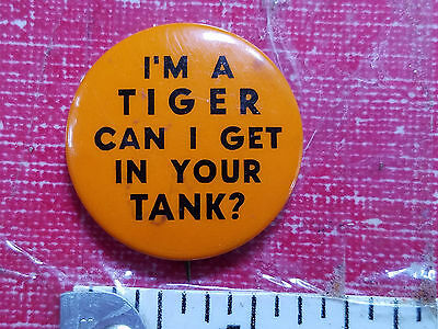 Vintage Pinback I'm a Tiger can I get in your Tank? Esso pin button