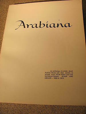 Rare Arabian Horse Reference-Arabiana- an Anthology of articles 1959-1974