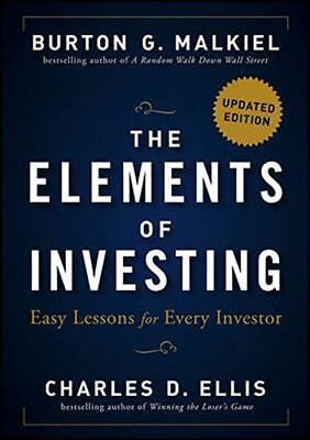 The Elements of Investing: Easy Lessons for Every Investor by Ellis, Charles D.,