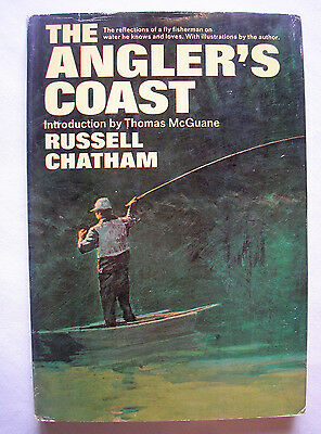 The Angler's Coast Russell Chatham HC/DJ hardcover 1st ed 1st print Fishing