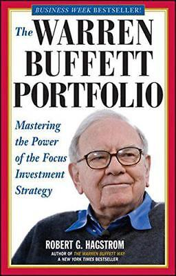 The Warren Buffett Portfolio: Mastering the Power of the Focus Investment Strate