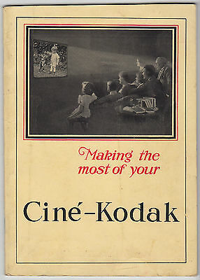 MAKING THE MOST OF YOUR CINE-KODAK MODEL B - f/6.5 and f/3.5 *ORIGINAL*  BOOKLET