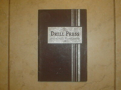 "Antique Walker Turner Publication ""the Drill Press Use & Application"" 1935 Vg"