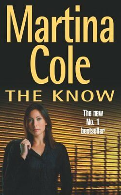The Know,Martina Cole- 9780747269670