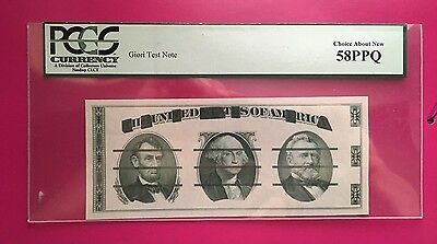 Giori Test Note PCGS 58 PPQ. Trust #1 PCGS Why Buy Ungraded ??? Price drop $50