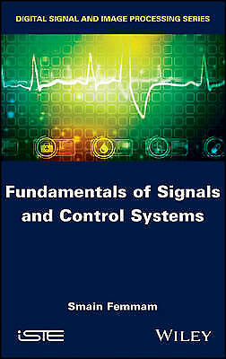 Signal Processing and Control Systems, Smain Femmam
