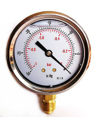 Vacuum Gauge S/Steel case Glycerine filled 63mm -1/0 Bar &-30*Hg 1/4 BSP Bottom