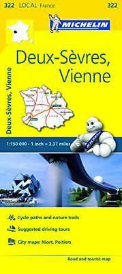 Deux-Sevres, Vienne Michelin Local Map 322 (Michelin Local Maps) by Michelin | M