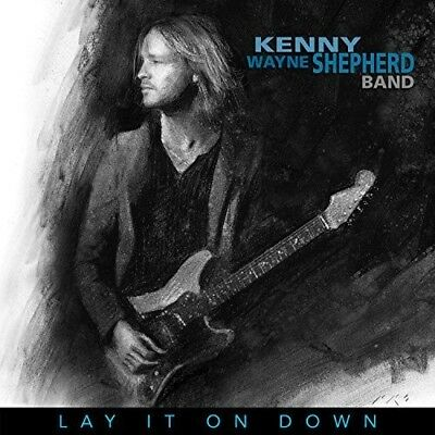 Kenny Wayne Shepherd - Lay It On Down [New CD]