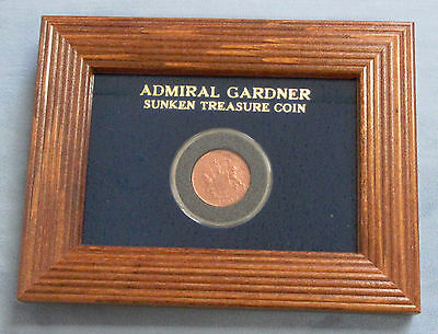 1808  Admiral Gardiner Sunken Treasure Coin in Oak Frame. Free Shipping