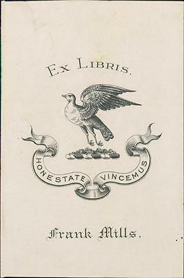 Frank Mills. Honestate vincemus.   Bookplate Qi.234