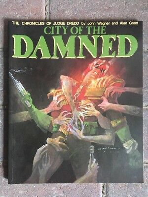 The Chronicles Of Judge Dredd City Of The Damned 2000ad Wagner Grant Titan Books