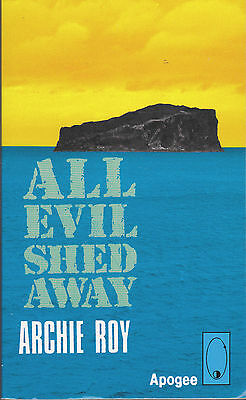 All Evil Shed Away by Archie E. Roy (Paperback, 1986)