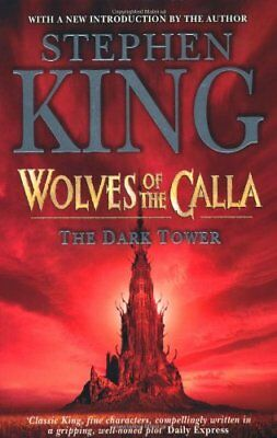 The Dark Tower: Wolves of the Calla,Stephen King