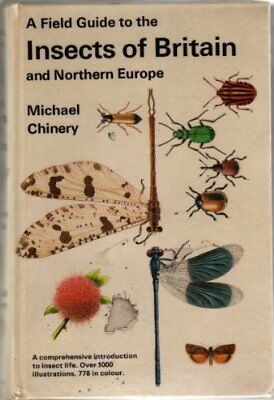 Field Guide to the Insects of Britain and Northern Europe,Michael Chinery,Gordo