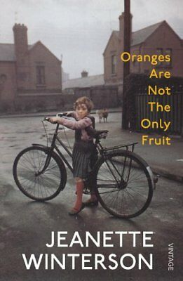 Oranges Are Not The Only Fruit,Jeanette Winterson- 9780099935704