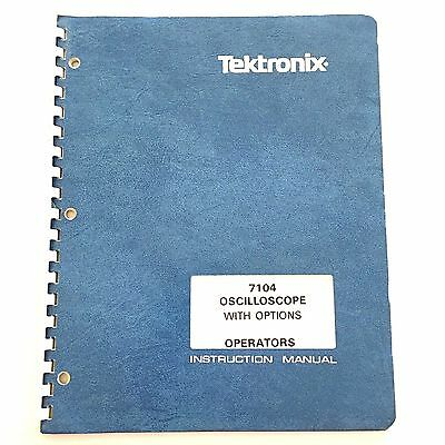 Tektronix 7104 Oscilloscope With Options Operators Instruction Manual