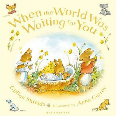 When the World Was Waiting for You by Gillian Shields | Hardcover Book | 9781408