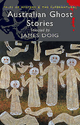 Australian Ghost Stories (Tales of Mystery & the Supernatural), Various | Paperb