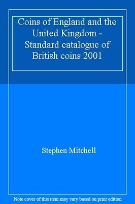 Coins of England and the United Kingdom - Standard catalogue of British coins ,