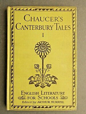 Chaucer's Canterbury Tales edited by Arthur Burrell. English for Schools