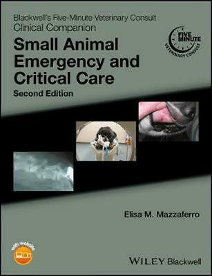 Blackwell's Five-minute Veterinary Consult Clinical Companion: Small Animal Emer