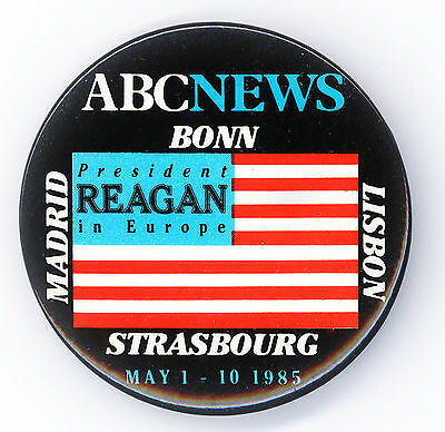 """* Great  ~  """" PRESIDENT REAGAN  IN EUROPE 1985 """"  ~  ABC NEWS Button"""