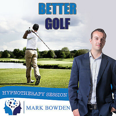 BETTER GOLF HYPNOTHERAPY CD (with Free MP3 Version)  Mark Bowden