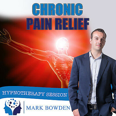 CHRONIC PAIN RELIEF HYPNOTHERAPY CD (with Free MP3 Version)  Mark Bowden