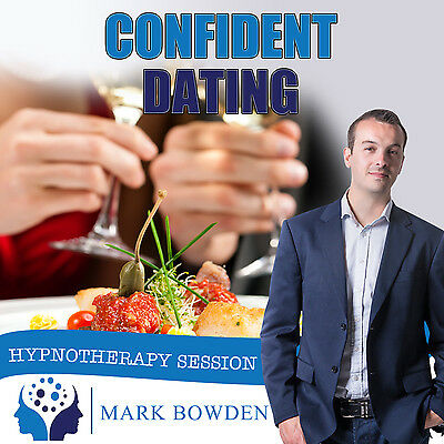 CONFIDENT DATING HYPNOTHERAPY CD (with Free MP3 Version)  Mark Bowden