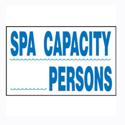 "12"" X 18"" Plastic Safety Sign For Swimming Pool Spa Hot Tub SW-16 SPA CAPACITY"
