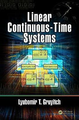 Linear Continuous-Time Systems, Gruyitch, Lyubomir T. (University of Technology