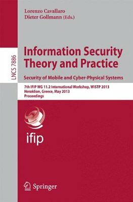 Information Security Theory and Practice. Security of Mobile and Cyber-Physical