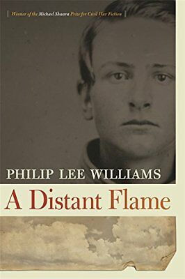 A Distant Flame,PB,Williams, Philip Lee - NEW